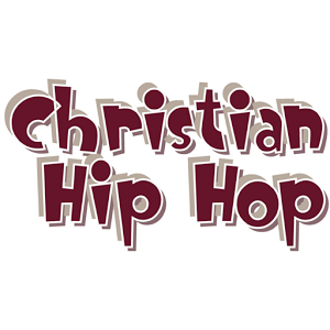 Christian Hip Hop - Holy Hip Hop