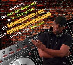 DJ Intangibles Top 10 from Holyhiphopradio.com & Christianhiphopradio.com